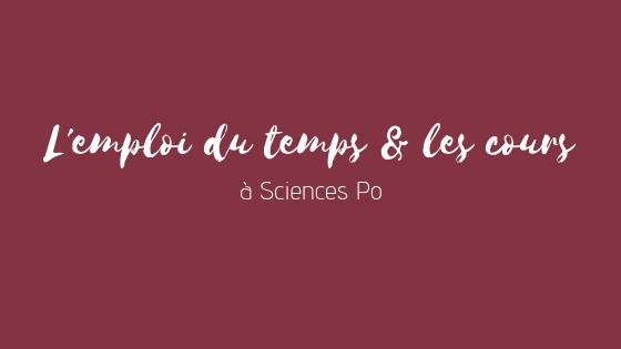 Témoignage : à quoi ressemblent l'emploi du temps & les cours à Sciences Po ?