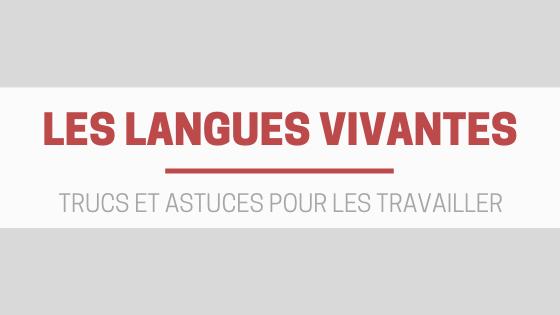 Trucs et astuces pour travailler les langues vivantes